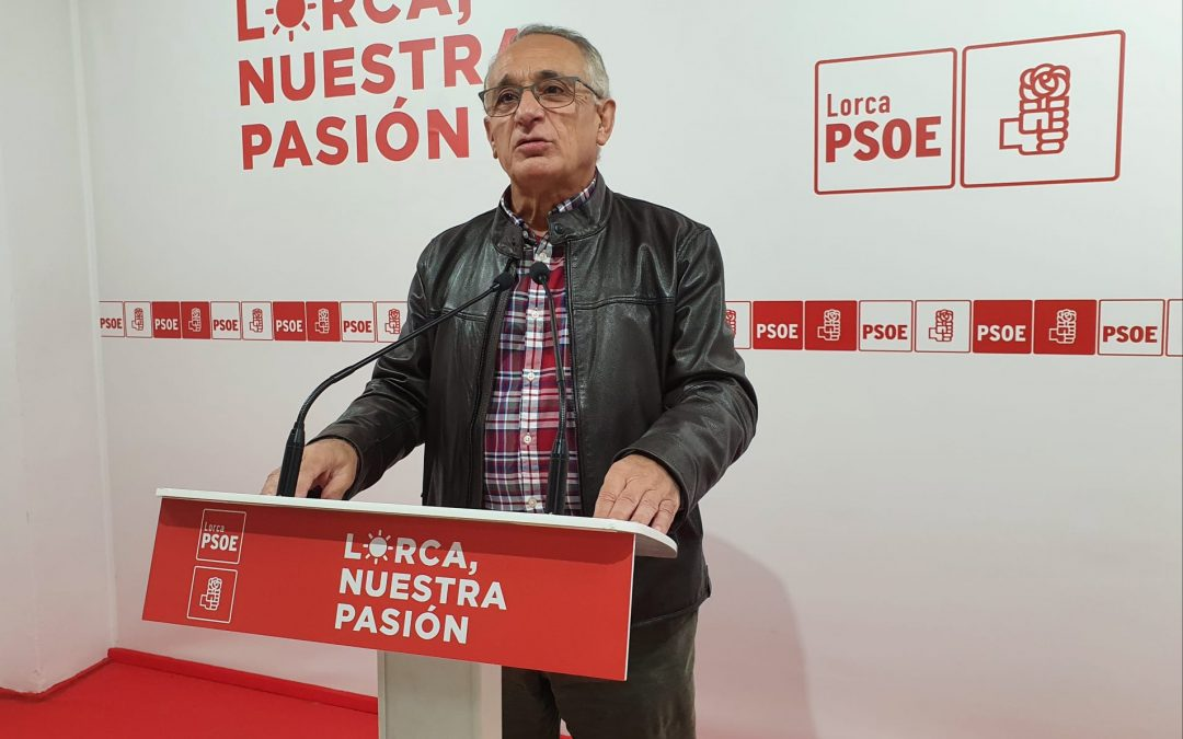 El PSOE seguirá trabajando para dar cumplimiento a todos aquellos acuerdos que beneficien a los lorquinos y las lorquinas